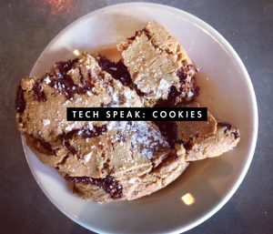 Tech Speak: Cookies