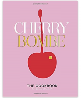 Cherry Bombe: The Cookbook